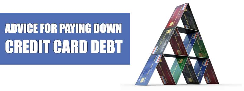 Advice for Paying down Credit Card Debt