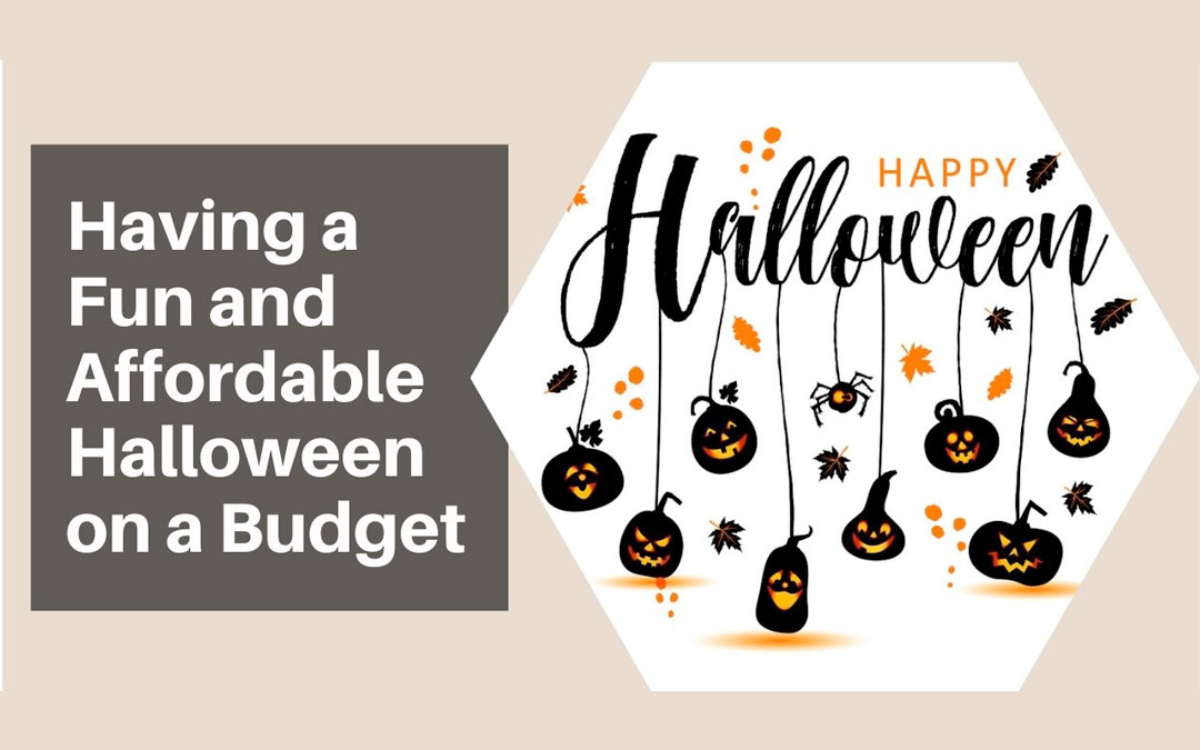 Having a Fun and Affordable Halloween on a Budget